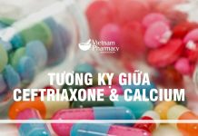Tương kỵ giữa Ceftriaxone và Calcium